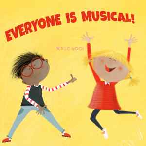 Everyone Is Musical